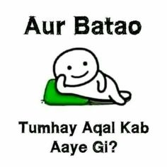 Ye bhi koi pooch ne ki baaath hein of course tumhari badi wali fan hoon 😘 Funny Attitude Quotes, Stupid Quotes, Crazy Quotes, Girly Quotes, True Quotes, Disney Quotes, Happy Quotes, Positive Quotes, Funny Memea