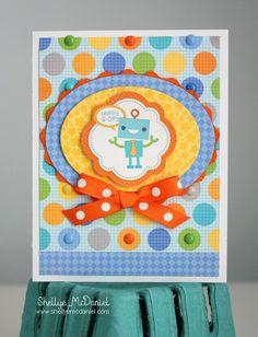 Hip Hip Hooray: Birthday Card Creations by Shellye McDaniel with @doodlebug design inc. #robot #little_boy #birthday_card