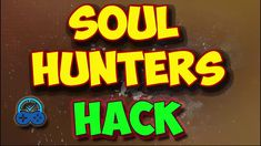 Soul Hunters Hack - Diamonds and Coins 2019 - Android & IOS Soul Hunter. New Soul, Game Update, Hack Online, Hack Tool, Mobile Game, Free Games, Xbox One, Cheating, Your Cards