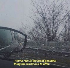 The rain truly is a beautiful blessing.