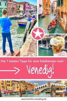 Die 7 besten Tipps für eine Familienreise nach Venedig: Wie immer Inkl. der Top Sehenswürdigkeiten und den besten Spartipps! :-) #reiseblog #familienreiseblog #venedig #venedigmitkindern Europe, Seafood Market, Lake Garda, Family Getaways