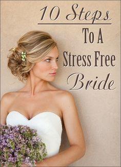 10 Steps To A Stress Free Bride - A Blog All Soon to be Brides MUST READ!!  #bride #bridalmakeup #makeup #hair #beauty #tips #wedding #Ideas #bridalhair #weddingideas