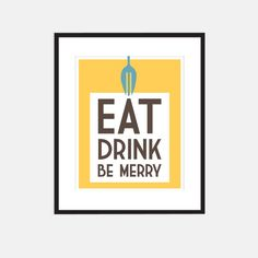 Eat Drink Be Merry kitchen art modern art by GraphicAnthology