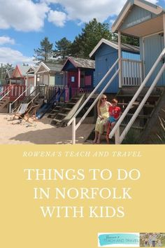 Things To Do In Norfolk With Kids - Rowena's Teach & Travel