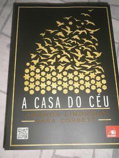 Livro A CASA DO CÉU enviado de cortesia pela @Grupo Editorial Novo Conceito  http://fabricadosconvites.blogspot.com.br/2013/11/na-minha-caixa.html