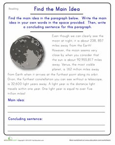 Worksheets: Find the Main Idea: The Moon  good website resource: http://www.education.com/workbooks/?grade=fifth-grade=reading