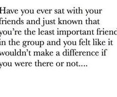 I HAVE BEEN LOOKING FOR THIS<< Yup this is so true but good thing I ditched those friends! (so-called) Good thing they dont go on their pinterests!! MWAHAHAH But seroiusly they were'nt my real friends and I know who my REAL friends are now!