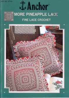 Anchor - More Pineapple Lace - Fine Lace Crochet