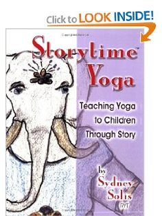 Teaching Yoga to Children Through Story (Storytime Yoga) [Paperback] -- by Sydney Solis.  Click the picture to read more.....