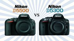 So sánh Nikon D5300 và D5500