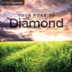 Your Road to Diamond by Sharon McDonald | dōTERRA Business Blog
