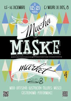 El cartel que he diseñado para el Muchomaskemarket IV, que tendrá lugar en Sevilla los días 15 y 16 de diciembre.    www.nzrt.com