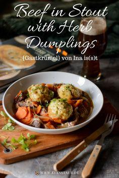 Gastbeitrag von Ina is(s)t mit einem Rezept zum Kochen für ein typisch irisches Gericht: Beef in Stout with Herb Dumplings - ähnlich wie ein Eintopf mit Klößen