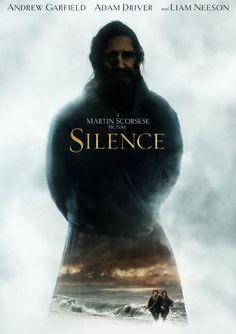 Movie Review -- Silence -- Andrew Garfield -- Adam Driver -- Liam Neeson -- Blog