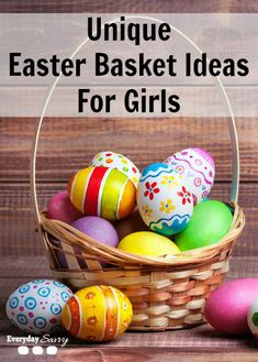 Unique Easter Basket Ideas for Girls - Looking for something different than candy? Check out these fun ideas.