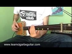 How to play Dust My Broom on a cigar box guitar - YouTube