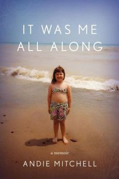 It Was Me All Along: A Memoir.  Click on the book cover to request this title at the Bill or Gales Ferry Libraries. 2/15