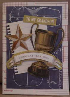 This would be awesome for any special celebration. birthday, graduation, thinking of you, etc! Trophy Cup, Birthday Cards For Him, Anna Griffin Cards, Boy Cards, Cricut Cards, Graduation Cards, Masculine Cards, Greeting Cards Handmade, Homemade Cards