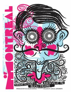 Interesting gig poster for Of Montreal by Status Serigraph.