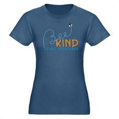 Bee Kind to all creatures! #t-shirt