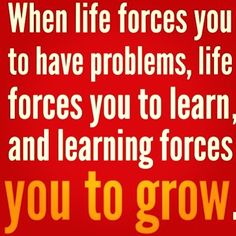 Forced to grow life quotes quotes quote life life lessons inspiration instagram instagram quotes growth