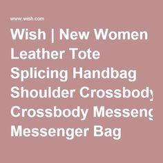 Wish | New Women Leather Tote Splicing Handbag Shoulder Crossbody Messenger Bag Purse Hit color