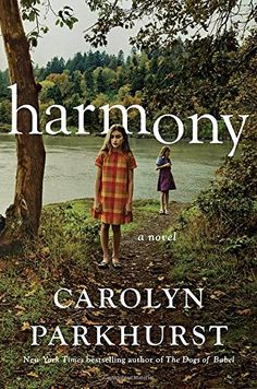 ISBN: 9780399562600  Harmony by Carolyn Parkhurst 08/11/2016