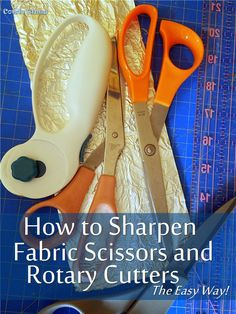 How to sharpen sewing and fabric scissors and quilting rotary cutter blades the easy way! Diy Sewing Projects, Sewing Tools, Sewing Hacks, Sewing Crafts, Sewing Ideas, Sewing Patterns, Sewing Stitches, Sewing Diy, Sewing Basics
