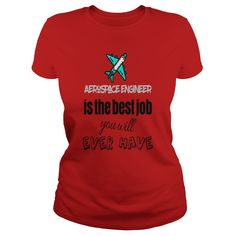 Aerospace engineer is the best job you will have - Mens Muscle T-Shirt  #gift #ideas #Popular #Everything #Videos #Shop #Animals #pets #Architecture #Art #Cars #motorcycles #Celebrities #DIY #crafts #Design #Education #Entertainment #Food #drink #Gardening #Geek #Hair #beauty #Health #fitness #History #Holidays #events #Home decor #Humor #Illustrations #posters #Kids #parenting #Men #Outdoors #Photography #Products #Quotes #Science #nature #Sports #Tattoos #Technology #Travel #Weddings…