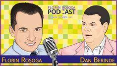 Primul invitat al sezonului 2 din podcast este Dan Berinde. Dan Berinde este profesor, coach și antreprenor de cursă lungă.