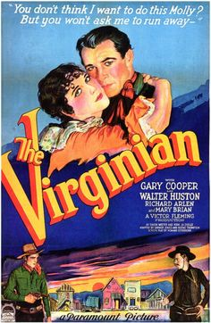 The first talking movie version of The Virginian, with Gary Cooper, now very hard to find - 1929