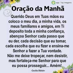 Oração da manhã Jesus Prayer, Jesus Christ, Morning Prayers, Thank God, Law Of Attraction, Reiki, Thoughts, Sayings, Quotes