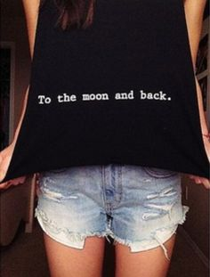 I love you to the moon and back shirt from brandy Melville. I love this one, ash & em. Made for y'all?