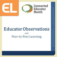 We have reviewed the #ELMag archives to find great content related to educator observations and peer-to-peer learning. #teaching #CE14