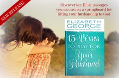 """Praying the Scriptures is especially powerful because you are actually praying what God desires for your spouse. Pick up your copy of """"15 Verse to Pray for Your Husband"""" today!"""
