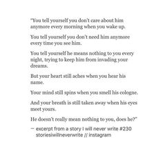 Sad Love Quotes : QUOTATION – Image : Quotes Of the day – Life Quote No, he doesn't mean nothing to me. Every fucking day. Thinking about him. Still loving. him. Not being able to let him go. Not even after 6 months. Sharing is Caring Poem Quotes, Life Quotes, Sad Love Quotes, He Doesnt Care Quotes, Missing Quotes, Lema, Breakup Quotes, Heartbroken Quotes, Pretty Words