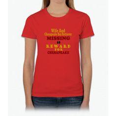 Wife & Chesapeake Bay Retriever Missing Womens T-Shirt