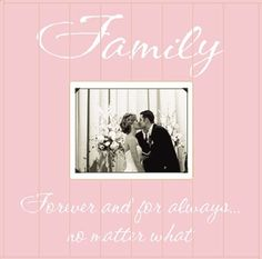 """15x15"""" Wooden Picture Frame - Family Forever and For Always... No Matter What"""