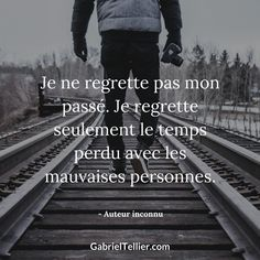 Je ne regrette pas mon passé. Je regrette seulement le temps perdu avec les mauvaises personnes. #citation #citationdujour #proverbe #quote #frenchquote #pensées #phrases #french #français Faith Quotes, True Quotes, Words Quotes, Best Quotes, Citations Regrets, Ex Best Friend, Fake Relationship, Daily Positive Affirmations, Quote Citation