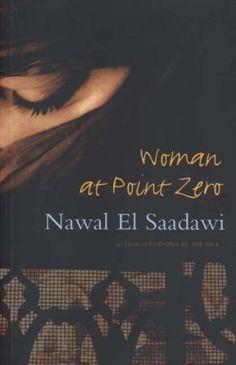 Woman at Point Zero: Second Edition by Nawal El Saadawi, http://www.amazon.com/dp/1842778722/ref=cm_sw_r_pi_dp_TUm9qb1M8YJ3H