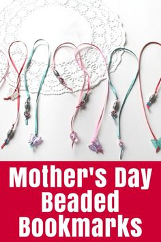 Mother's Day: Beaded Bookmarks - Mother's Day crafts - great for gifts or the school stall. These Beaded Bookmarks are super easy and quick to make - and cute! | #tutorial #mothersday #bookmark #beading