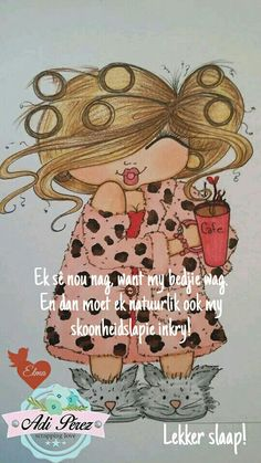Evening Greetings, Goeie Nag, Afrikaans Quotes, Good Night, Soul Food, Amen, Drawings, Nighty Night, Have A Good Night