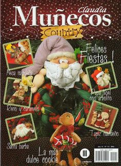 Album Archive - Muñecos Country Nº 110 Christmas Sewing, Christmas Books, Christmas Crafts, Christmas Holidays, Christmas Decorations, Book Crafts, Hobbies And Crafts, Diy And Crafts, Sewing Magazines