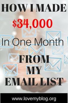 How I made $34,000 in one month from my email list. - Love My Blog