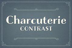 Charcuterie Contrast ~ Display Fonts on Creative Market