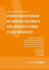 Como monitorar as mídias sociais e ter insights para o seu negócio