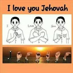 I Love You, Jehovah!