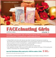 NEW FACEcinating Girls Volume Online-Class with 2 brandnew Stamp-Sets - available now ... http://andrea-gomoll.de/facecinatinggirls2/