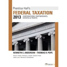 Solution manual for principles of taxation for business and you will buy comprehensive instructor solution manual for prentice halls federal taxation 2013 corporations partnerships fandeluxe Gallery