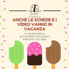 Le Ricette di Valentina: Anche la rubrica domenicale video e schede si ferm...